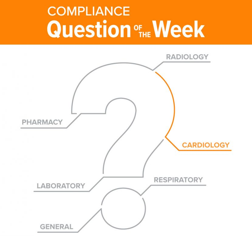 Cardiology Compliance Question of the Week